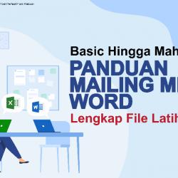 Panduan Cara Mudah Menggunakan Mail Merge Microsoft Word